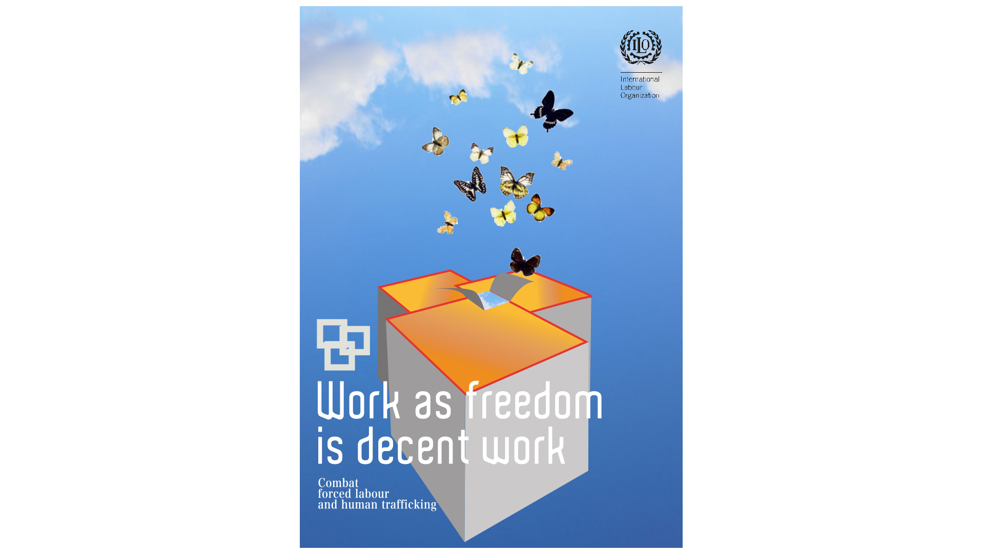 ILO-Work as freedom-affiche